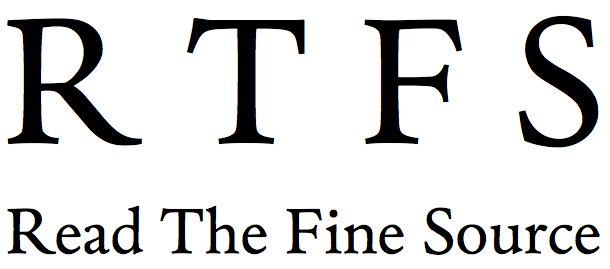 RTFS - Read The Fine Source